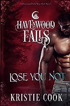 Lose You Not (Havenwood Falls)