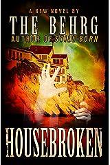 Housebroken Kindle Edition