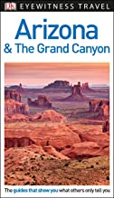 DK Eyewitness Arizona and the Grand Canyon (Travel Guide)