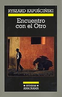 Encuentro con el Otro (Crónicas nº 80) (Spanish Edition)