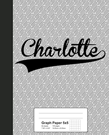 Graph Paper 5x5: CHARLOTTE Notebook