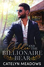 Goldie and the Billionaire Bear: A Clean Billionaire Fairy Tale Romance (Once Upon a Billionaire Book 1)