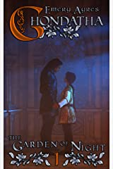 Ghondatha: A Romantic Fantasy (The Garden of Night Trilogy Book 1) Kindle Edition