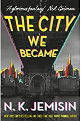 The City We Became (The Great Cities Trilogy) Kindle Edition