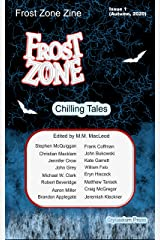 Frost Zone Zine (Issue Book 1) Kindle Edition