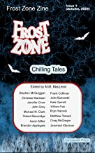Frost Zone Zine (Issue Book 1)