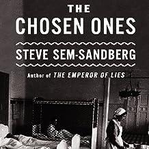 The Chosen Ones: A Novel