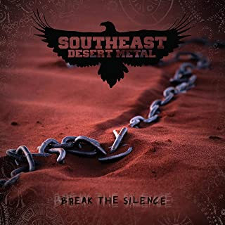 southeast desert metal break the silence