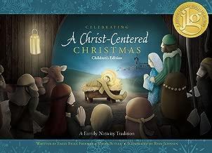 Celebrating a Christ-centered Christmas: Children's Edition