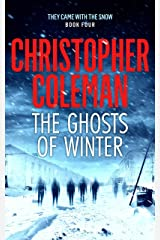 The Ghosts of Winter (They Came with the Snow Book 4) Kindle Edition