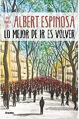 Lo mejor de ir es volver (Spanish Edition) Kindle Edition