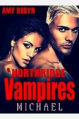 Michael (Northridge Vampires Book 4) Kindle Edition