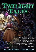 Twilight Tales (LTUE Benefit Anthologies)