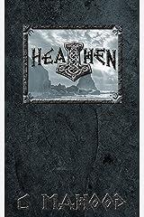Heathen: A Nordic Saga Kindle Edition