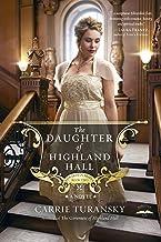 The Daughter of Highland Hall: A Novel (Edwardian Brides Book 2)