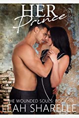 Her Prince (The Wounded Souls Book 6) Kindle Edition