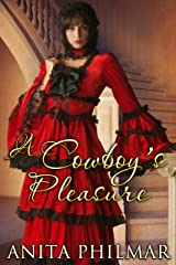 Western Historical: A Cowboy's Pleasure: MFM, Threesome, menage (The Cowboys of Naked Bluff, Texas series Book 5) Kindle Edition