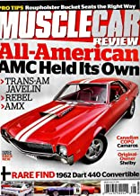 MUSCLE CAR REVIEW Magazine (August, 2019) ALL-AMERICAN AMC HELD IT'S OWN, TRANS-AM, JAVELIN, REBEL, AMX