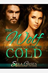 The Wolf Who Came In From the Cold (Wolves of Fenrir Book 4) Kindle Edition