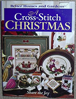 A Cross-Stitch Christmas: Share the Joy (Better Homes & Gardens)