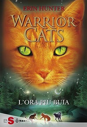 WARRIOR CATS 6 - Lora più buia