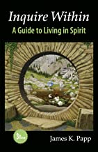 Inquire Within: A Guide to Living in Spirit