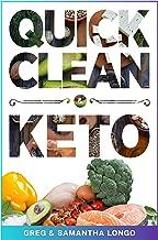 Quick, Clean & Keto (English Edition)