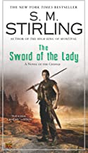 The Sword of the Lady (Emberverse Book 6)