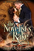 The Novelist's Rake: A Time Travel Romance (A Novel Time Tale Book 2)
