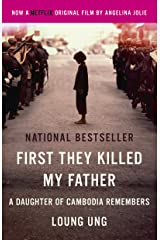 First They Killed My Father: A Daughter of Cambodia Remembers (Film Tie In) Kindle Edition