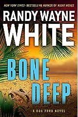 Bone Deep (A Doc Ford Novel Book 21) Kindle Edition
