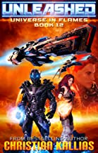Unleashed: Season 2 (Dark Legacy Ep. 2) (Universe in Flames Book 12)
