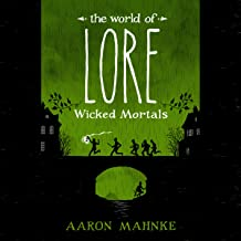 The World of Lore: Wicked Mortals: The World of Lore Collection, Book 2