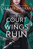 Cover image of A Court of Wings and Ruin by Sarah J. Maas