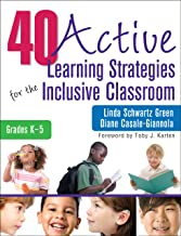 40 Active Learning Strategies for the Inclusive Classroom, Grades K–5 (NULL)