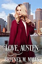 Love, Austen: (A Clean Fake Relationship Romance)