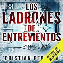 Los Ladrones de Entreviento (Narración en Castellano) [The Thieves of Entreviento]