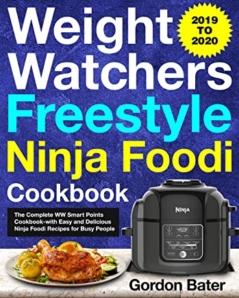 Best 2020 Cookbooks Amazon.com: Weight Watchers Freestyle Ninja Foodi Cookbook 2019
