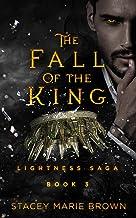The Fall Of The King (Lightness Saga Book 3)