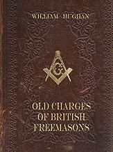OLD CHARGES OF BRITISH FREEMASONS
