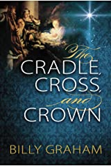 The Cradle, Cross, and Crown (English Edition) eBook Kindle