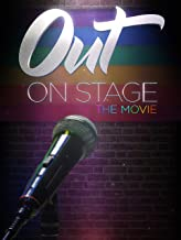 OUT On Stage (The Movie)