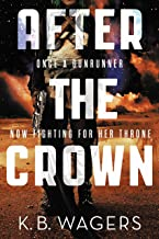 After the Crown (The Indranan War Book 2)
