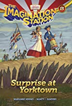Surprise at Yorktown (AIO Imagination Station Books Book 15)