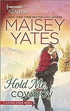 Hold Me, Cowboy: A Sexy Western Contemporary Romance (Copper Ridge Book 2479)