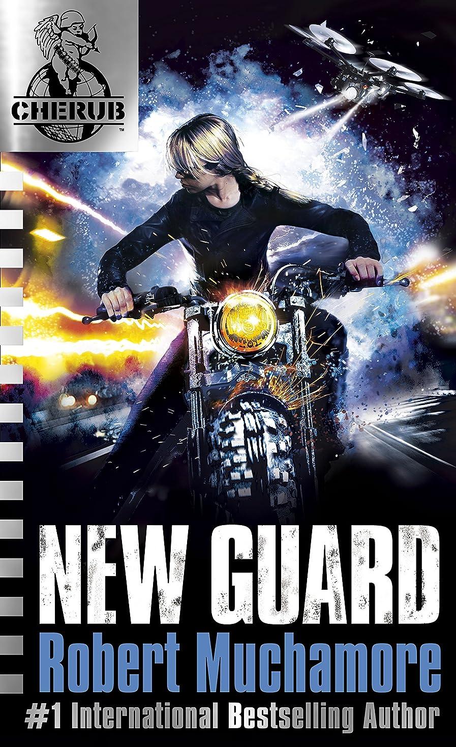 バッフルチャーミング従うNew Guard: Book 17 (CHERUB) (English Edition)