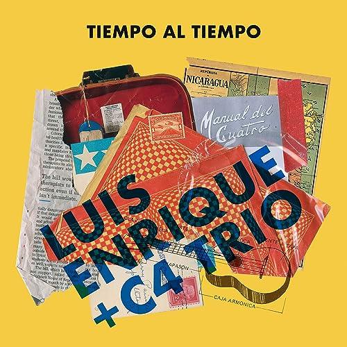 """Resultado de imagen para """"Tiempo al tiempo"""" Luis Enrique y C4 Trio disco"""