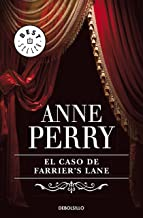 El caso de Farrier's Lane (Inspector Thomas Pitt 13) (Spanish Edition)