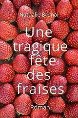 Une tragique fête des fraises (Anna et Roger t. 1) Format Kindle