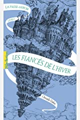 La Passe-miroir (Livre 1) - Les Fiancés de l'hiver Format Kindle